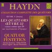 Haydn: String Quartets Op. 32/1-6 / Festetics Quartet