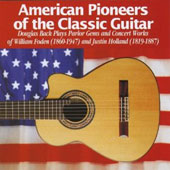 American Pioneers of the Classic Guitar