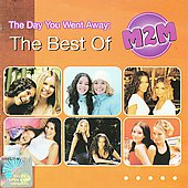 M2M: The Day You Went Away: The Best of M2M