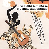 Muriel Anderson/Tierra Negra: New World Flamenco