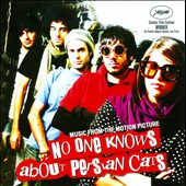 Original Soundtrack: No One Knows About Persian Cats [Music from the Motion Picture]