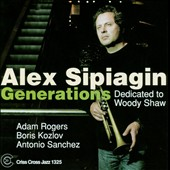 Alex Sipiagin: Generations: Dedicated to Woody Shaw