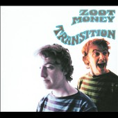 Zoot Money: Transition [Digipak]