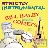 Bill Haley & His Comets: Strictly Instrumental