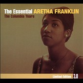 Aretha Franklin: The Essential 3.0: The Columbia Years [Digipak]