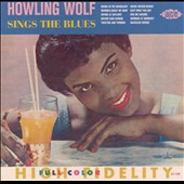 Howlin' Wolf: Sings the Blues [UK]