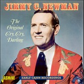 Jimmy C. Newman: The Original Cry, Cry, Darling *
