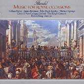 Handel: Music for Royal Occasions / King, King's Consort