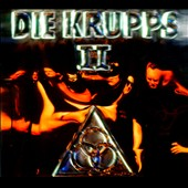 Die Krupps: II: Final Option + The Final Option Remixed [Digipak]