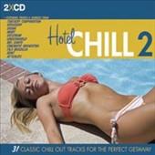 Various Artists: Hotel Chill, Vol. 2 [Digipak]