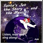 Andy: Santa's Jet: The Story... And The Music
