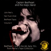 Captain Beefheart/Captain Beefheart & the Magic Band: Nan Trues Hole Tapes, Vol. 2