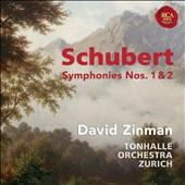 Scubert: Symphonies Nos. 1 & 2 / David Zinman