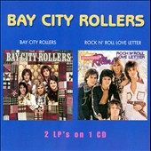 Bay City Rollers: Bay City Rollers/Rock N' Roll Love Letter *