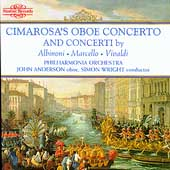 Cimarosa's Oboe Concerto and Concerti by Albinoni, et al