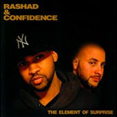 Confidence/Rashad & Confidence: The  Element Of Surprise