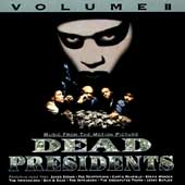 Original Soundtrack: Dead Presidents, Vol. 2