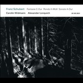 Schubert: Fantasie in C Major, etc. / Carolin Widmann, violin; Alexander Lonquich, piano