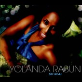 Yolanda Rabun: So Real [Digipak]