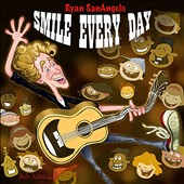 Ryan SanAngelo: Smile Every Day