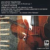 Valmond: Violin Concerto;  Felder: Ballade / Valmond, et al