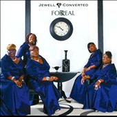 Jewell & Converted (Gospel): For Real