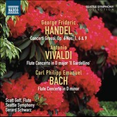 Handel: Concerto Grossi, Op. 6/1, 6 & 9; Vivaldi & CPE Bach: Flute Concertos / Scott Goff, flute - Gerard Schwarz