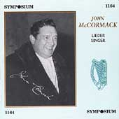 John McCormack - Lieder Singer