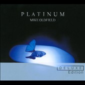 Mike Oldfield: Platinum [Deluxe Edition] [Digipak]