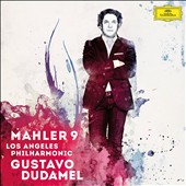 Mahler: Symphony No. 9 / Gustavo Dudamel, Los Angeles PO