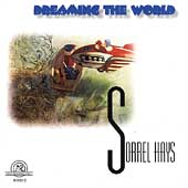 Dreaming The World - Sorrel Hays
