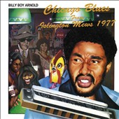 Billy Boy Arnold: Chicago Blues From Islington Mews 1977