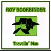 Roy Book Binder: Travelin' Man