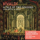 Vivaldi: A Tale of Two Seasons - Concertos & Arias / Sally Bruce-Payne: mezzo-soprano