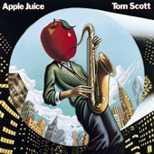 Tom Scott: Apple Juice