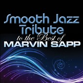 Various Artists: Smooth Jazz Tribute to the Best of Marvin Sapp