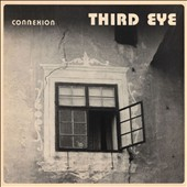 Third Eye: Connexion [Digipak]