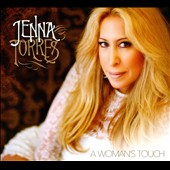 Jenna Torres: A  Woman's Touch [Digipak]