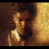 John Foxx: In the Glow, Madrid 1983