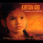 Various Artists: Kirtain Aid: Orphans of Rishikesh