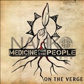 Nahko and Medicine for the People: On the Verge [Slipcase]