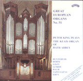 Great European Organs Vol 51 / Peter King