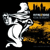 Nitro & Noise: No Cure For Apocalypse [Digipak]