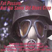 Various Artists: Not the Same Old Blues Crap