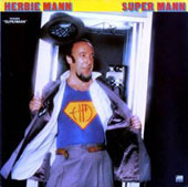 Herbie Mann: Super Mann
