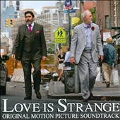 Love Is Strange [Original Motion Picture Soundtrack]