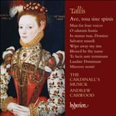 Tallis: 'Ave, Rosa Sine Spinis', Mass for four voices / The Cardinall's Musick; Carwood