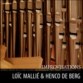 Improvisations: Bach, Liszt / Loïc Mallié, organ & piano; Henco de Berg, organ & piano