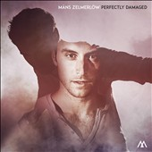 Måns Zelmerlöw: Perfectly Damaged