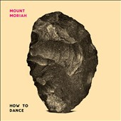 Mount Moriah: How to Dance [Digipak] *